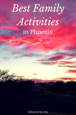 Best Family Activities in Phoenix-Kids Are A Trip