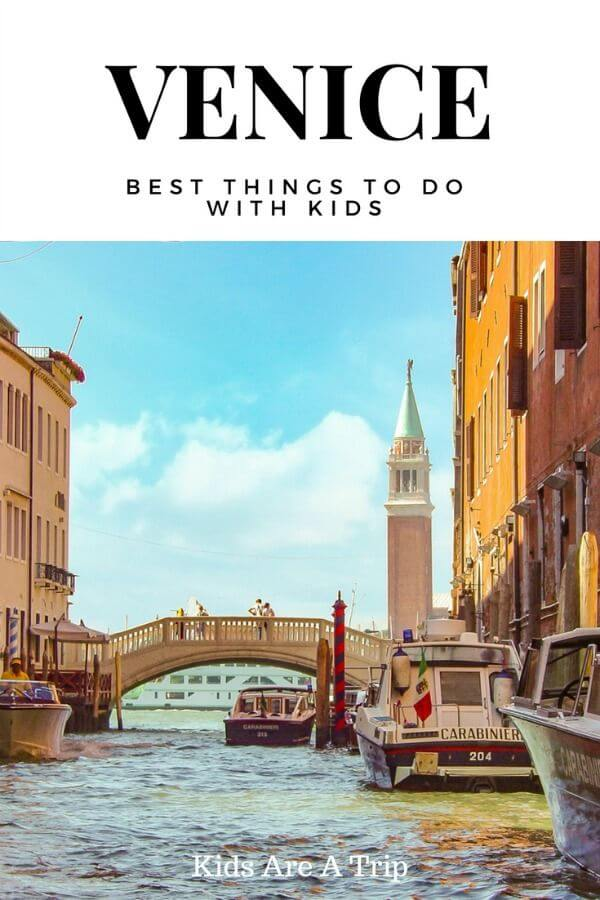 If you're looking for the best things to do in Venice with kids we have you covered. - Kids Are A Trip