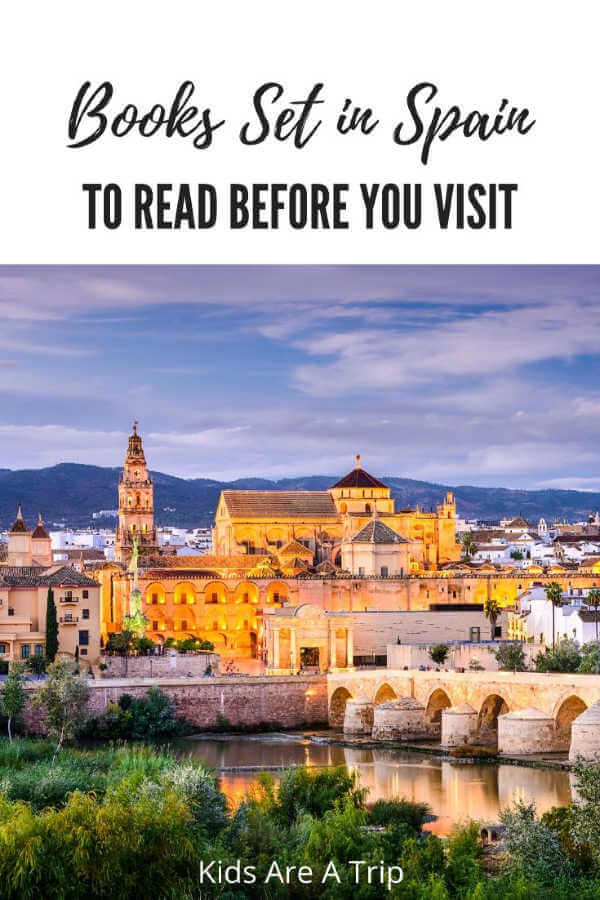 Best Books About Spain to Read before a visit-Kids Are A Trip