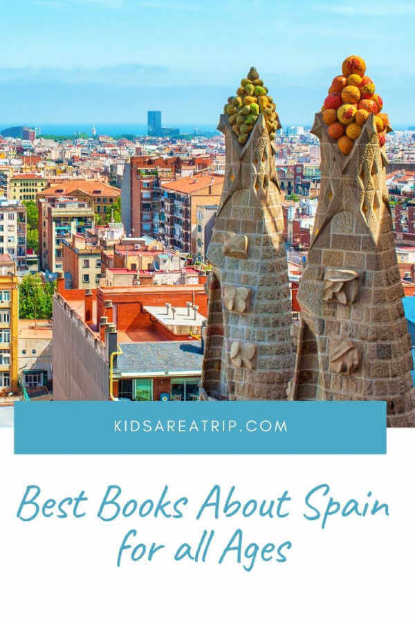 Best Books to Read Before Traveling to Spain-Kids Are A Trip