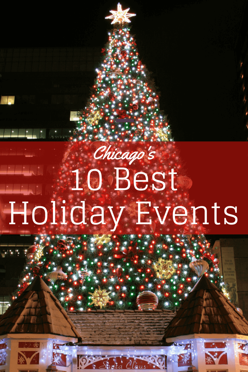 10 Best Holiday Events Chicago-Kids Are A Trip