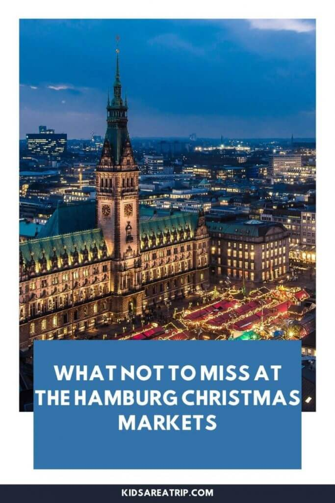 What Not to Miss at the Hamburg Christmas Markets-Kids Are A Trip