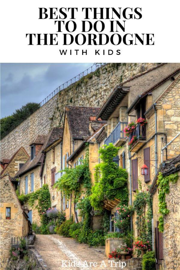 If you are planning to visit the Dordogne region of France, you will find there is plenty for families to explore. Here are the best things to do in Dordogne with kids. - Kids Are A Trip