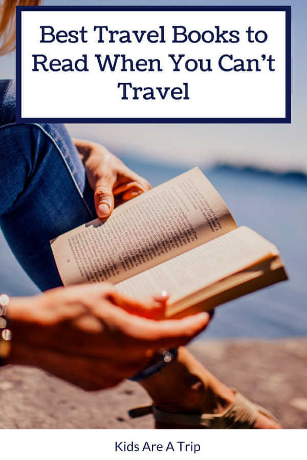 Travel Books to Read Stuck at Home-Kids Are A Trip