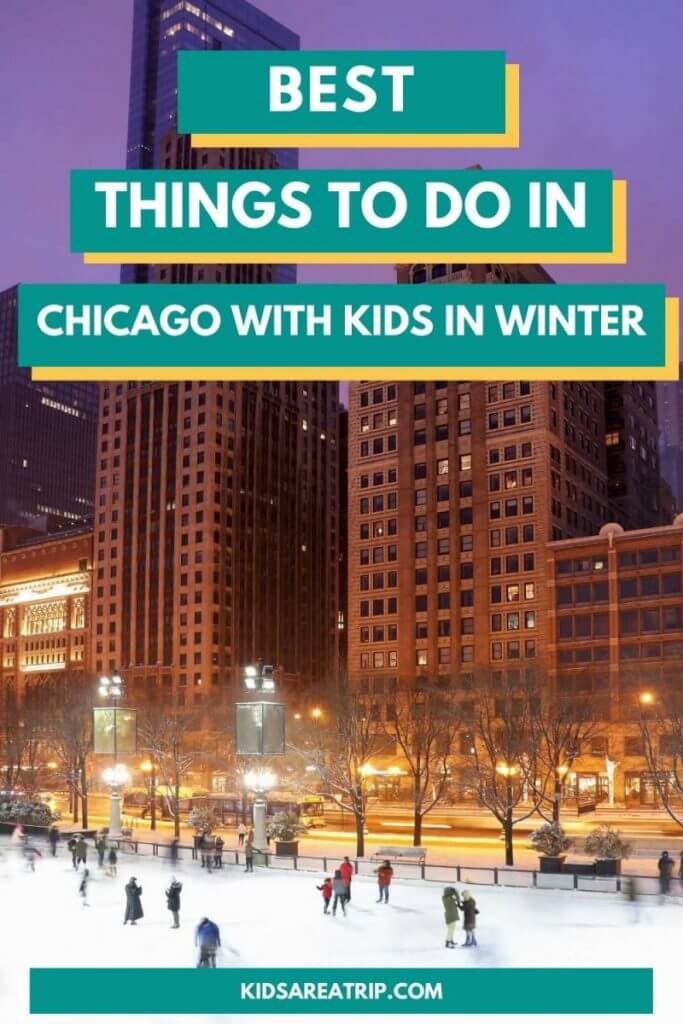 Best Things to Do in Chicago in Winter with Kids_Kids Are A Trip