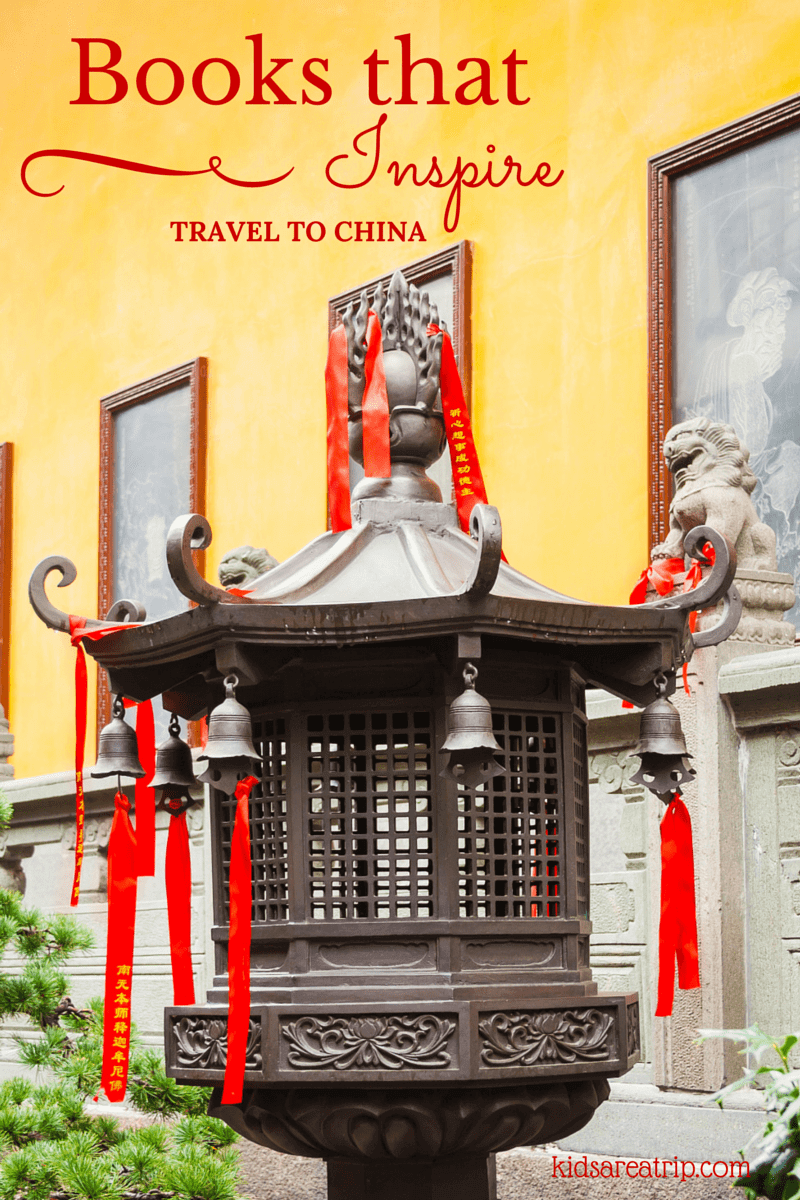 Books that Inspire Travel to China-Kids Are A Trip