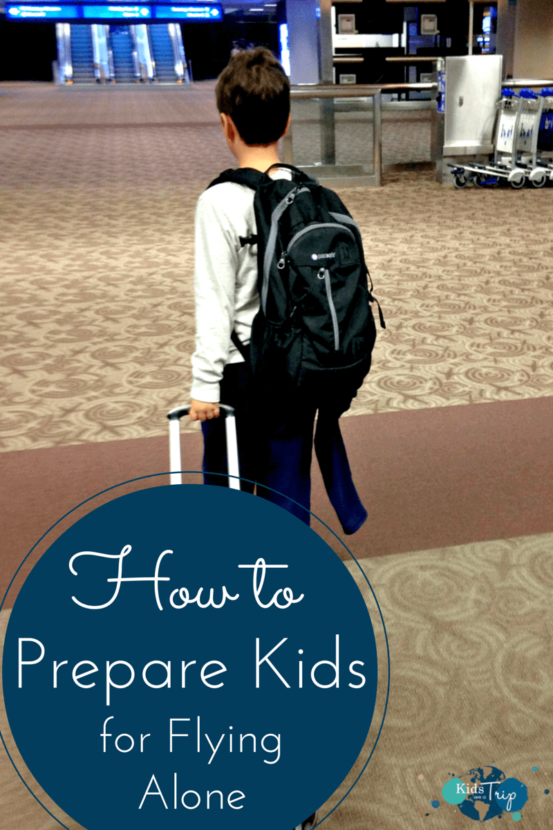 Prepare Kids for Flying Alone-Kids Are A Trip