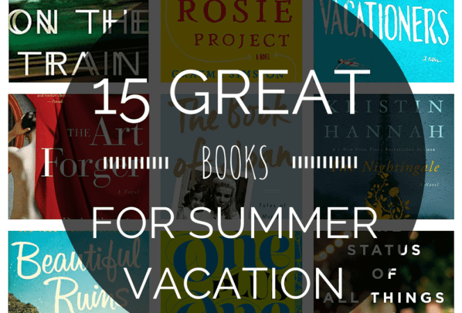 15 Great Books for Summer Vacation-Kids Are A Trip