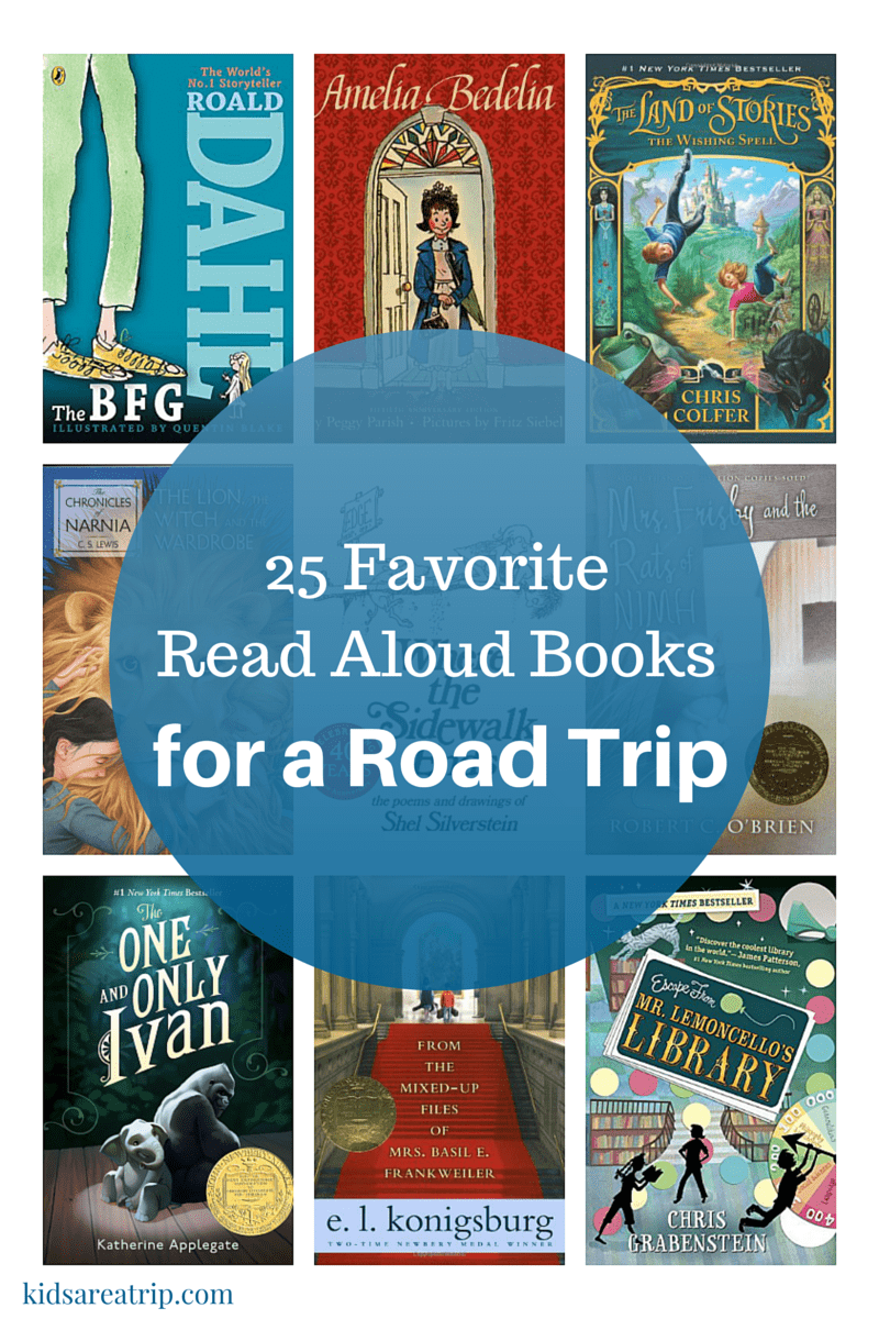 25 Favorite Read Aloud Books for a Road Trip-Kids Are A Trip