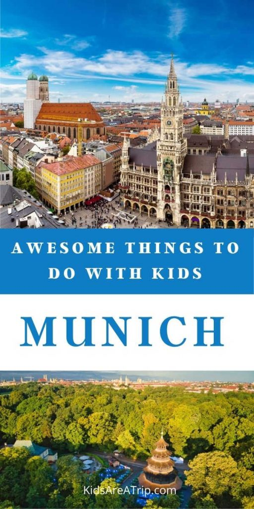 Awesome things to do in Munich with kids-Kids Are A Trip