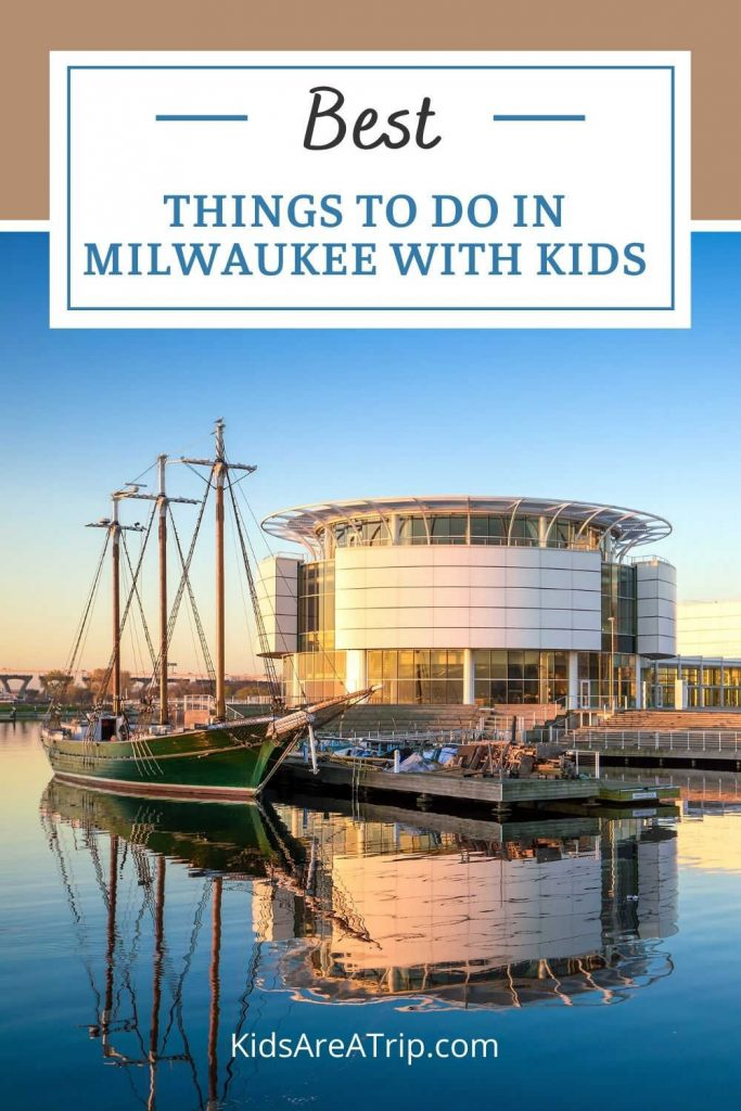 Best Things to do in Milwaukee with kids