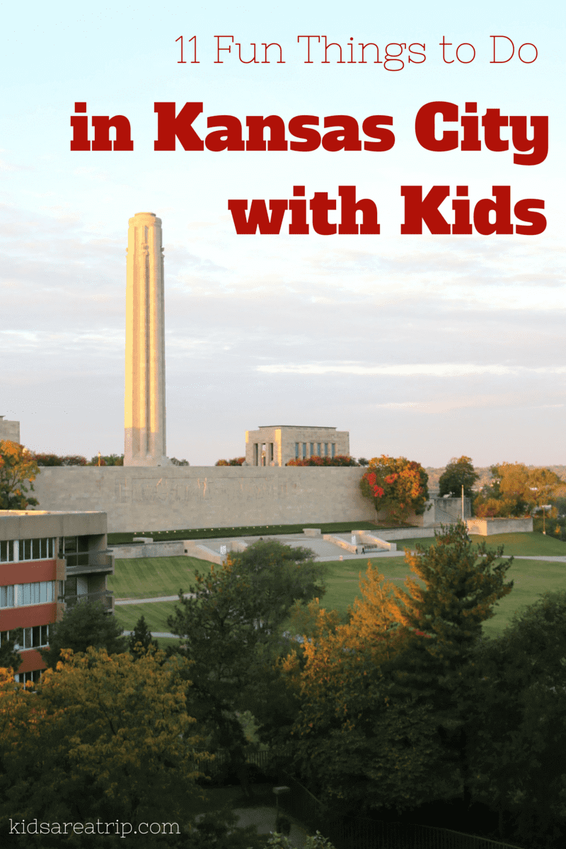 Fun Things To Do With Kids In Kansas City Kids Are A Trip - 10 things to see and do in kansas city