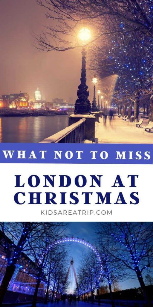 What Not to Miss - London at Christmas