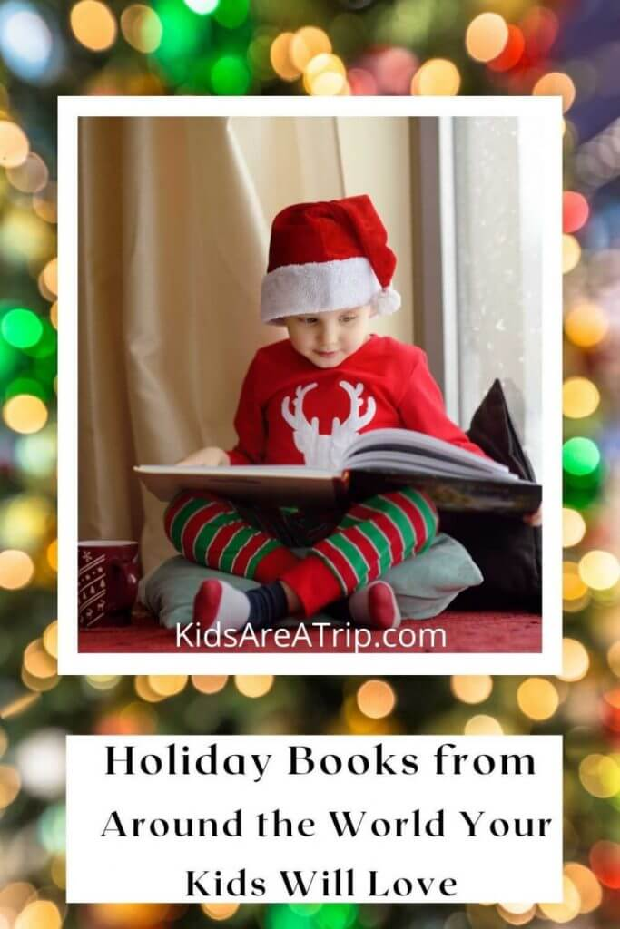 Holiday Books from Around the World Your Kids Will Love-Kids Are A Trip