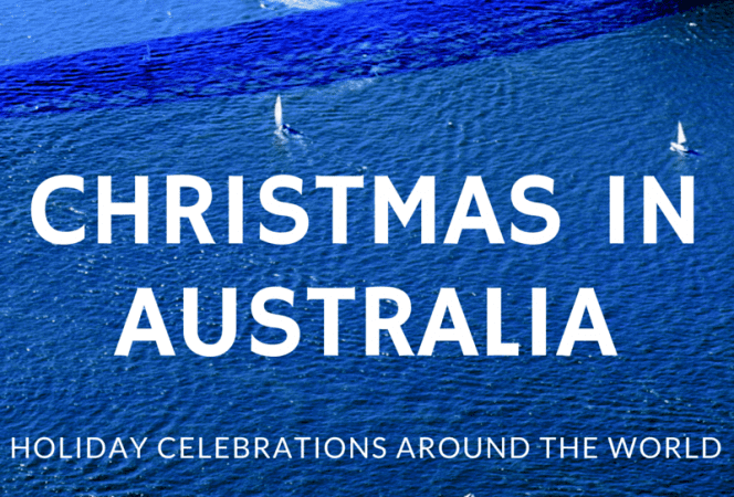 Christmas in Australia Holiday Celebrations Around the World-Kids Are A Trip