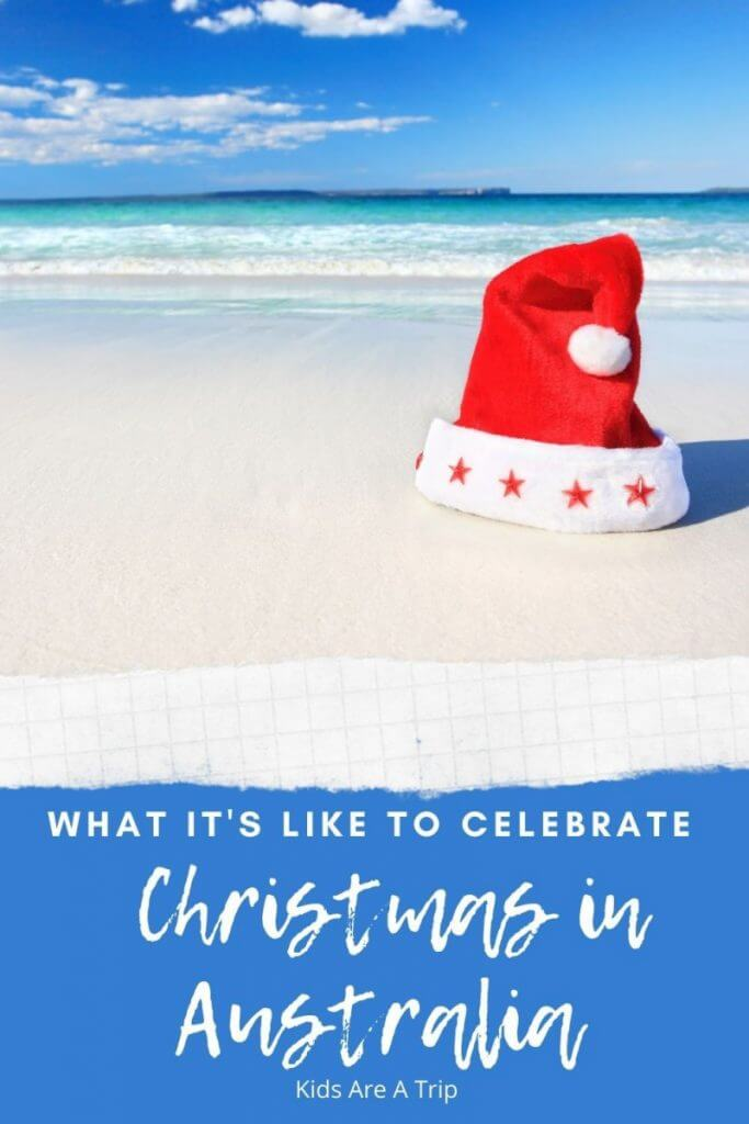 Christmas in Australia- Kids Are A Trip