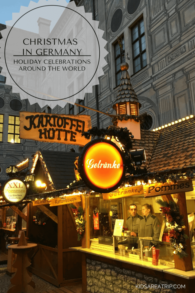 Christmas in Germany Holiday Celebrations Around the World-Kids Are A Trip