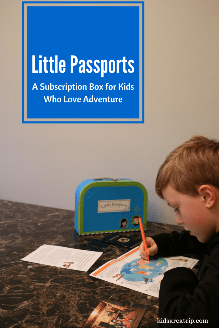 Little Passports Subscription Box-Kids Are A Trip