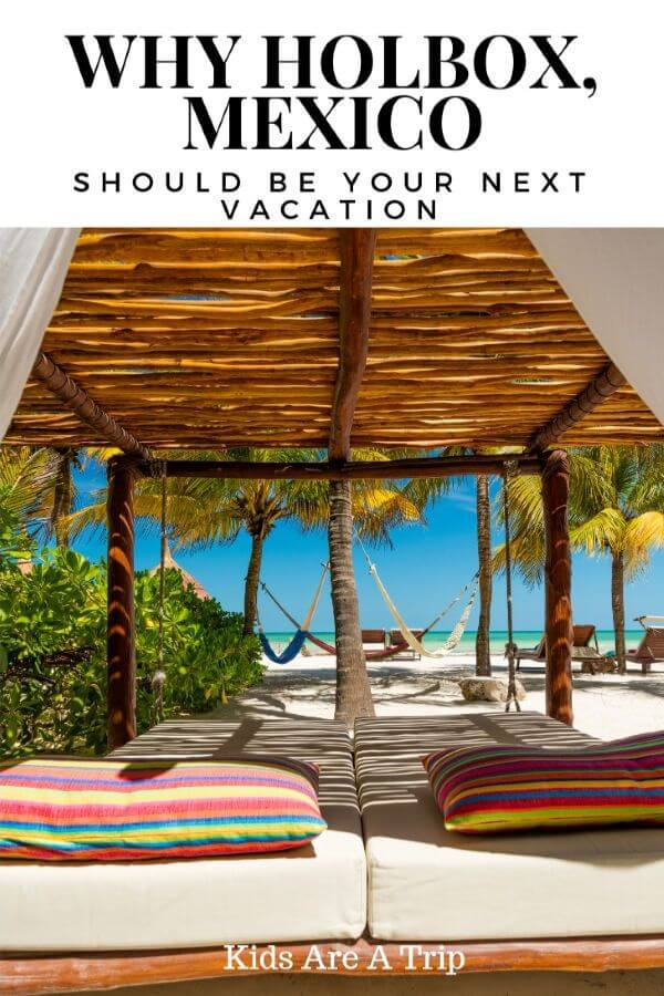 If you're looking for the perfect Mexico getaway, why not head to Isla Holbox? It's easy to reach Holbox from Cancun, and families will love the beaches, the food, and the people. It's the ultimate family beach vacation. - Kids Are A Trip