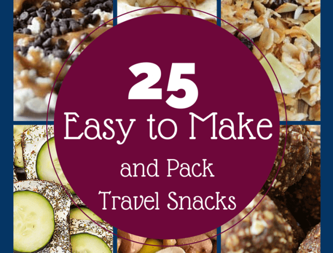 25 Easy to Make and Pack Travel Snacks