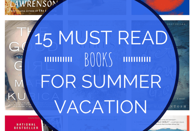 15 Must Read Books for Summer Vacation