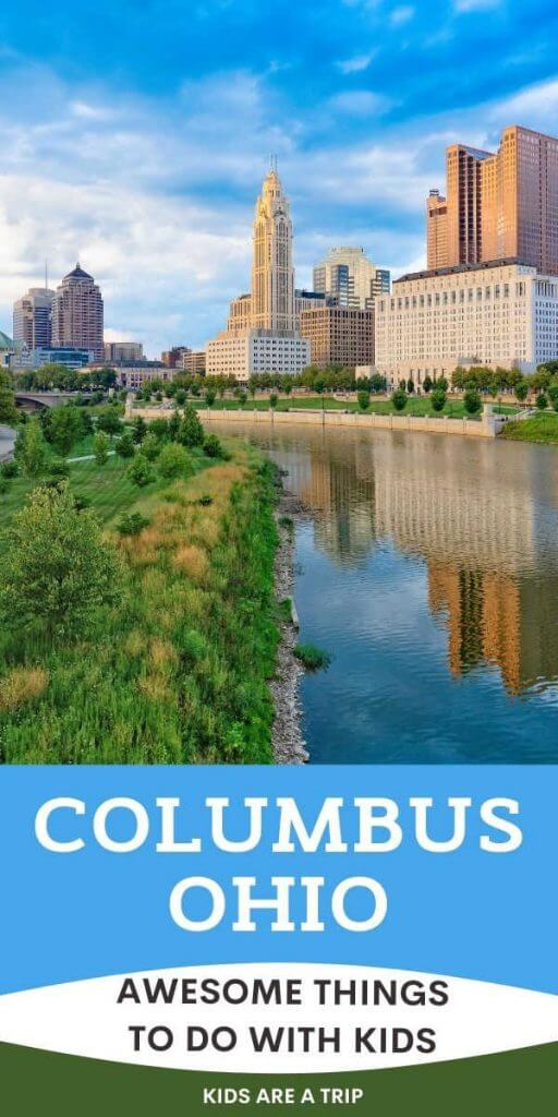 Awesome Things to Do in Columbus Ohio with Kids-Kids Are A Trip