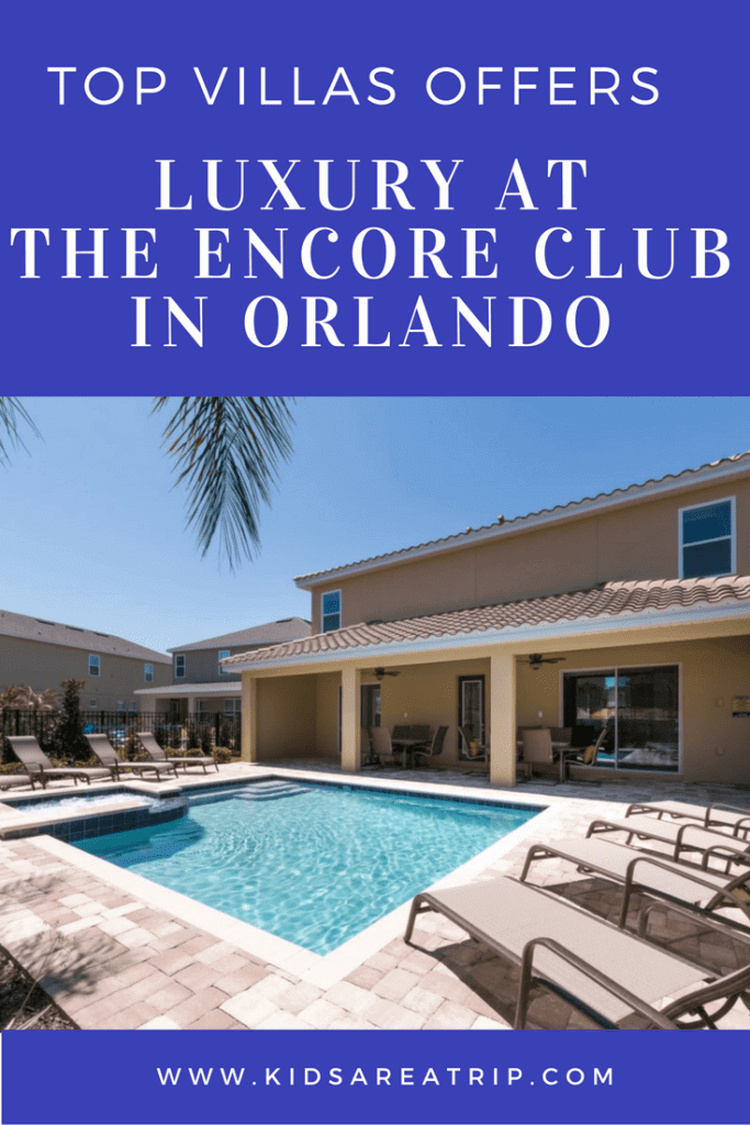 Luxury at the Encore Club in Orlando-Kids Are A Trip