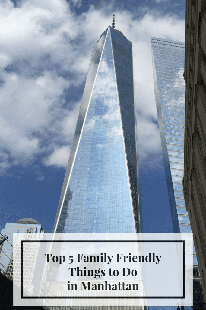 Top 5 Family FriendlyThings to Do in Manhattan-Kids Are A Trip