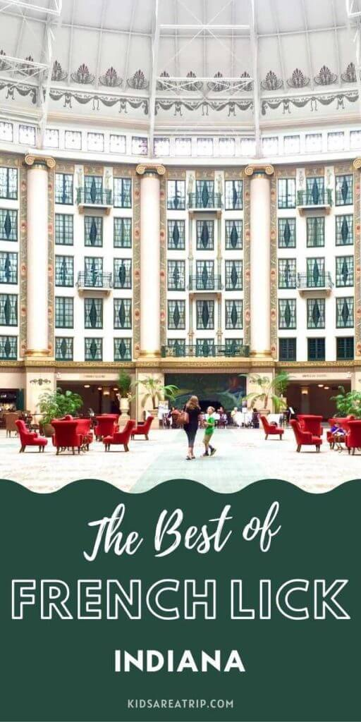 Why You Should Visit French Lick Indiana-Kids Are A Trip