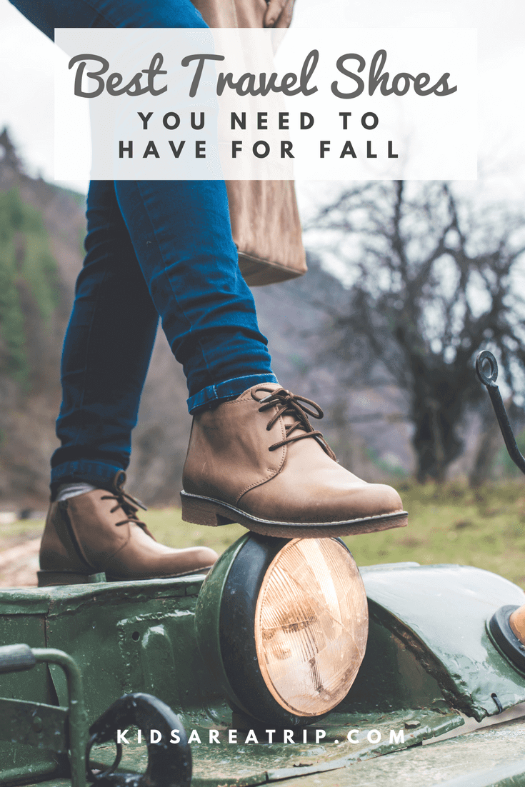 With the fluctuating autumn temperatures it can be difficult to know which shoes what to pack. We have you covered with these best travel shoes for fall. - Kids Are A Trip