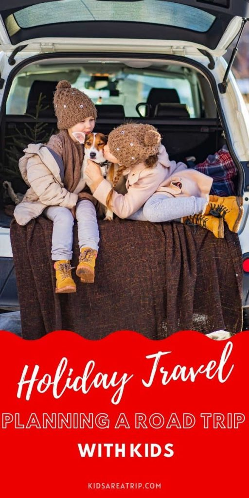 Planning a Road Trip with kids-Kids Are A Trip