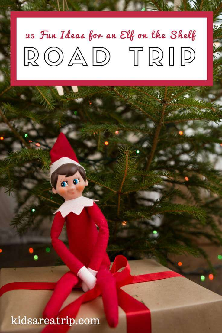 If your family is traveling this season, you're going to have to bring the elf along. Here are some of our favorite fun ideas for an elf on the shelf road trip. - Kids Are A Trip