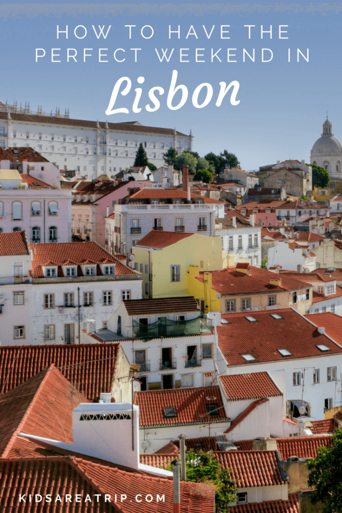 There is plenty to explore is this beautiful Portuguese city, but where to begin? We've hit the major sites and are providing tips for how to have the perfect weekend in Lisbon. - Kids Are A Trip