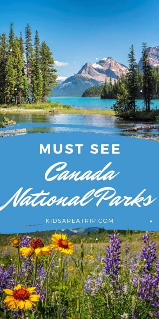 Best Canada National Parks Summer Road Trip-Kids Are A Trip