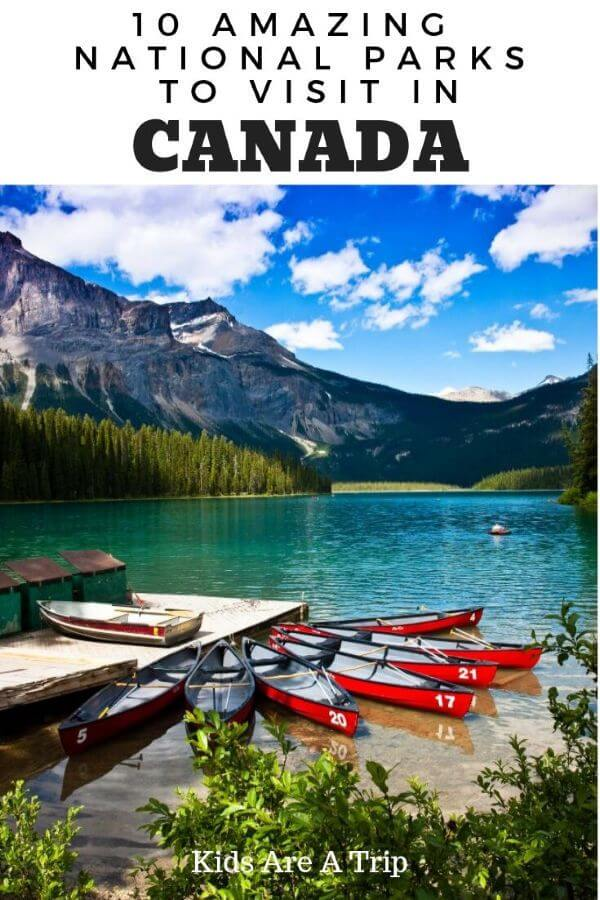 If you are looking for an unforgettable vacation, head to the Canada National Parks. From the western provinces to those on the east, the Canadian National Parks will blow your mind. - Kids Are A Trip #Canada #NationalPark #familyvacation