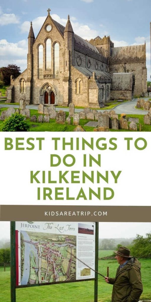 Best Things to do in Kilkenny with kids