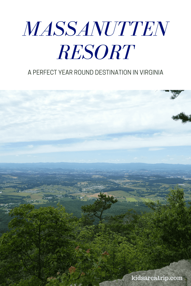 Massanutten Resort is a perfect year round destination. Located just outside D.C. and the Shenandoah National Park, it's perfect for families. -Kids Are A Trip