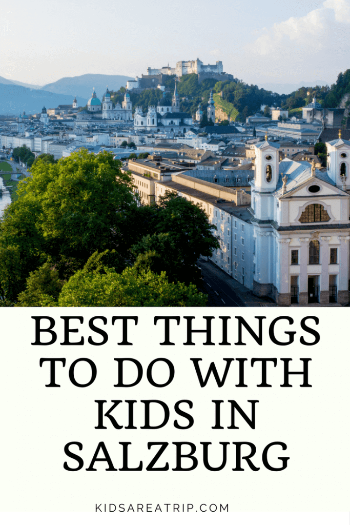 If you're looking for a destination that has plenty to do with kids, look no further. With fun tours, outdoor play, and spectacular scenery, the city of Salzburg has it all. Come see the best family friendly things to do in Salzburg, Austria! - Kids Are A Trip