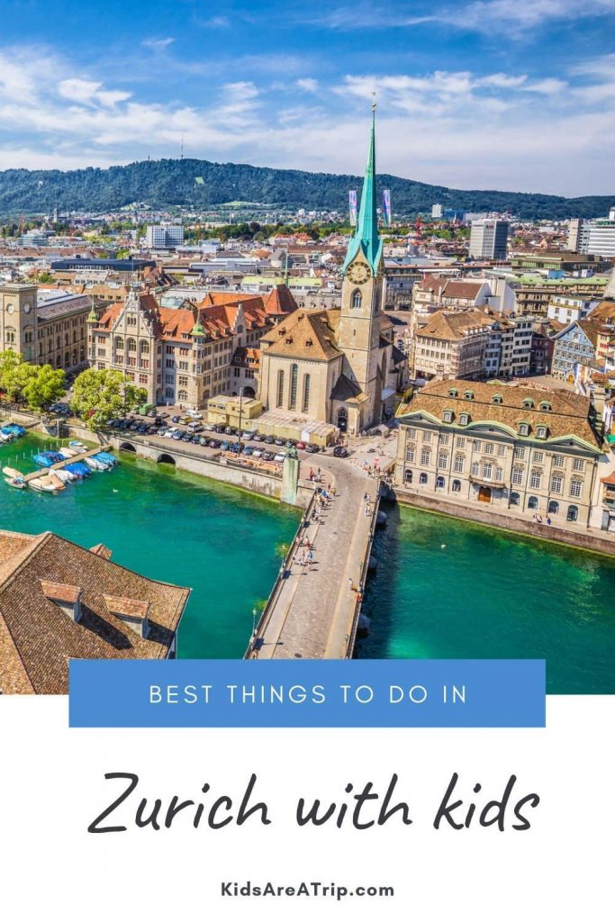 Best Things to Do in Zurich Switzerland with kids-Kids Are a Trip
