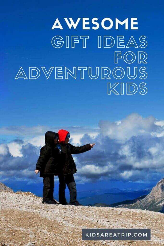 Awesome Gift Ideas for Adventurous Kids-Kids Are A Trip