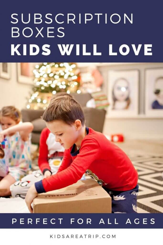 Subscription Boxes Kids Will Love-Kids Are A Trip