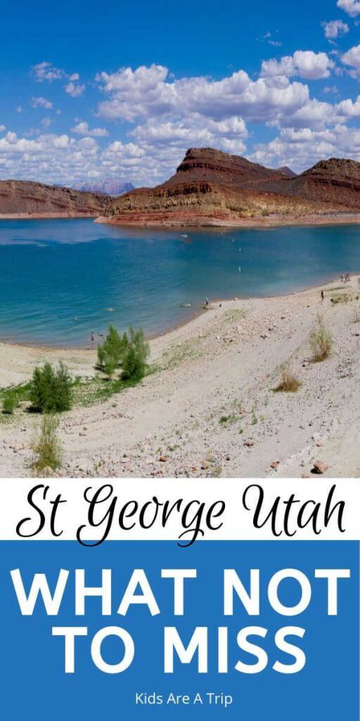 What Not to Miss St George Utah-Kids Are A Trip