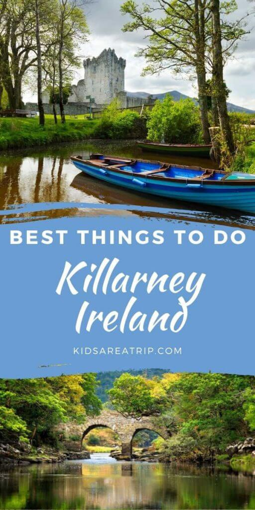 What to do In Killarney Ireland-Kids Are A Trip