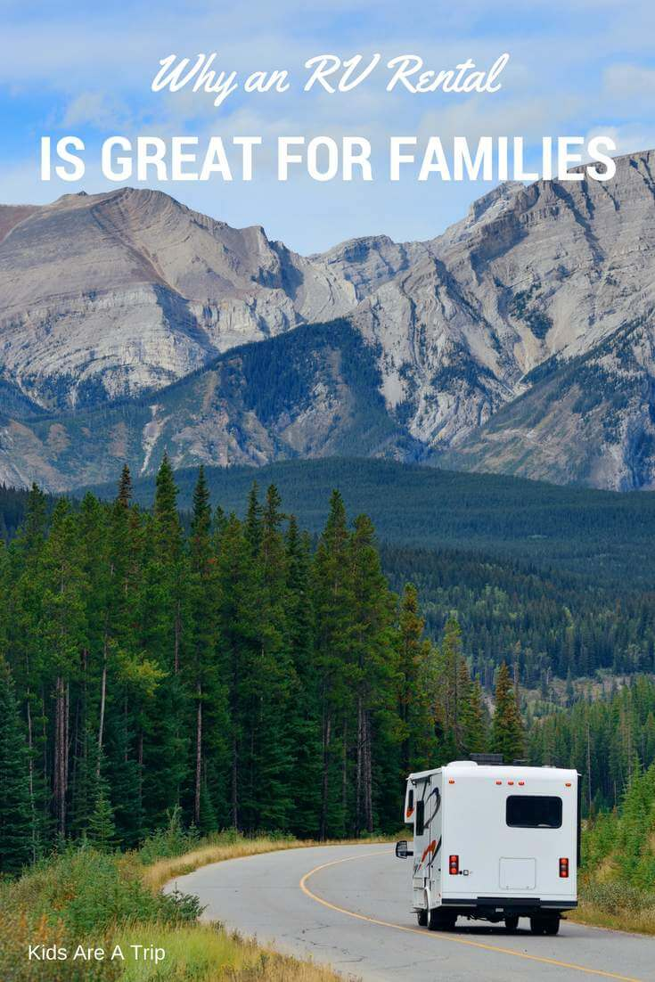 Why an RV Rental Might Be Perfect for Your Next Family