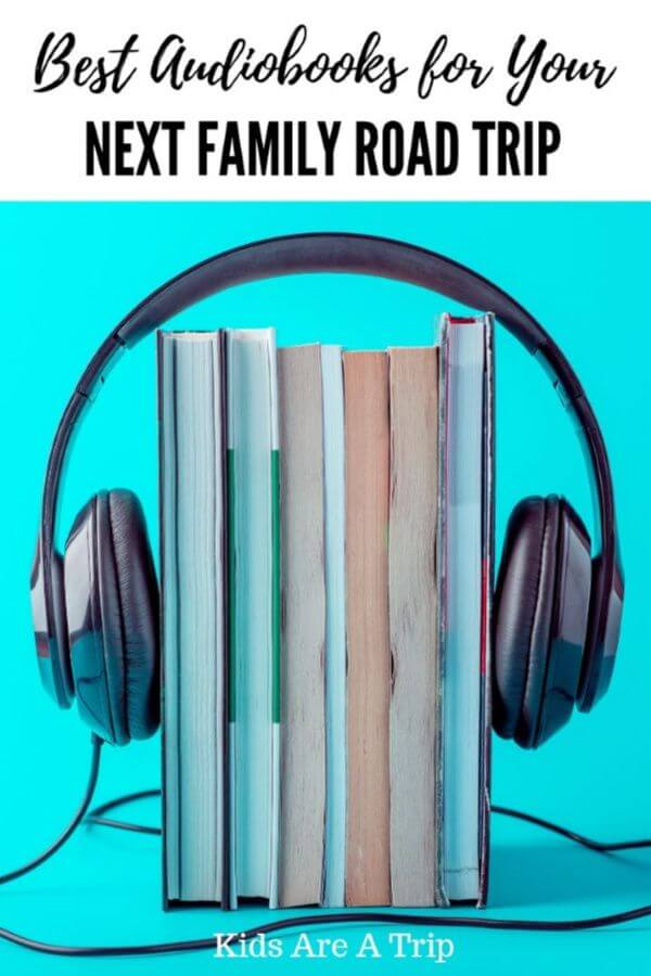 If you are taking a family road trip, why not grab some audiobooks for the drive? Here are some of our favorite audiobooks for kids of all ages. - Kids Are A Trip #audiobooks #books #familytravel #roadtrip
