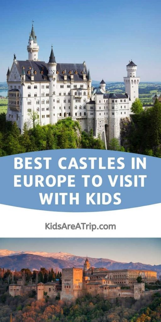 Best Castles in Europe to Visit with Kids-Kids Are A Trip