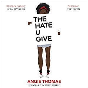 The Hate U Give AudioBook for Teens-Kids Are A Trip