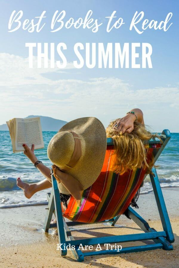 Heading to the beach or pool? Find a great read with our list of best books to read this summer. - Kids Are A Trip