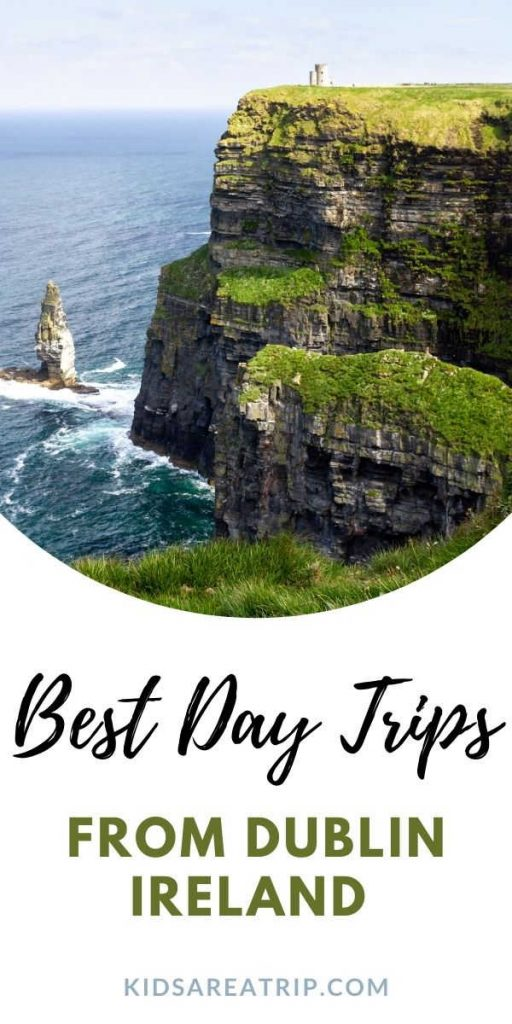 Best Day Trips from Dublin Ireland - Kids Are A Trip