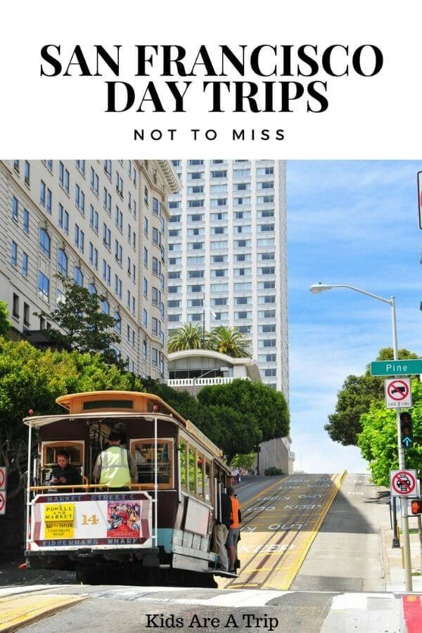 San Francisco is a wonderful place to explore, but there's a ton to see outside of its borders. Here are some of the best day trips from San Francisco you won't want to miss. - Kids Are A Trip